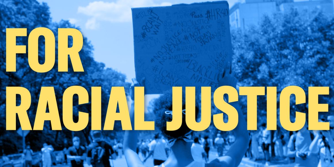 """protesters holding signs about racial justice with header """"for racial justice"""""""