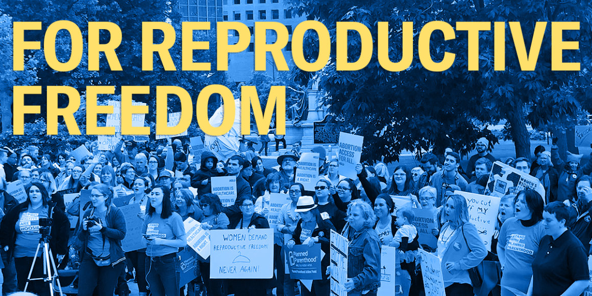 "Protesters holding signs about abortion access and reproductive rights with header text ""for reproductive freedom"""
